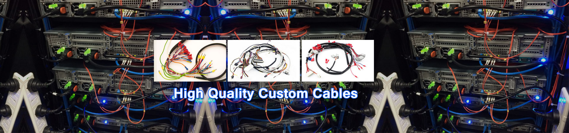 High Quality Custom Cables